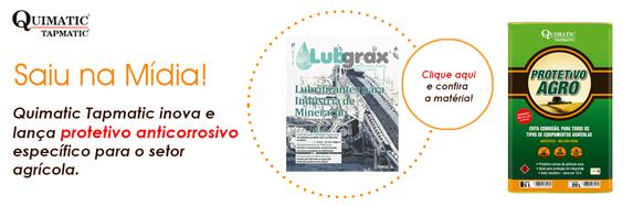 A Quimatic Tapmatic inova e lança protetivo anticorrosivo específico para o setor agrícola.