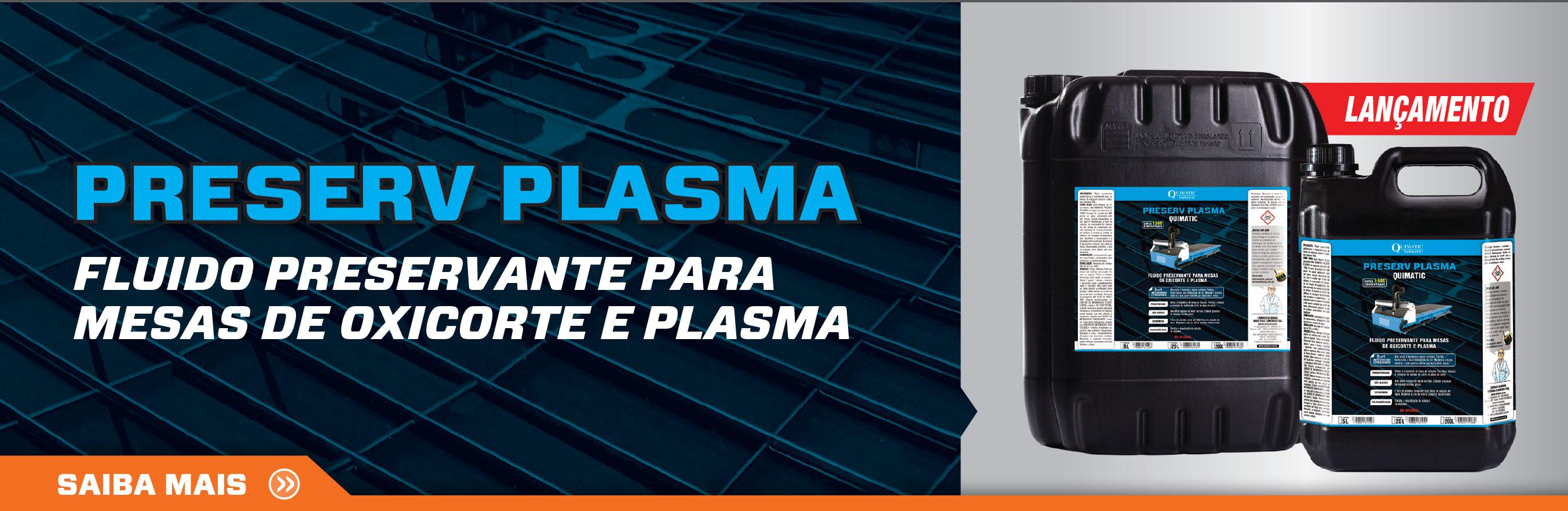 6ff0df5e5 Conheça o Preserv Plasma, lançamento que garante mais proteção e eficácia a  máquinas de plasma e oxicorte